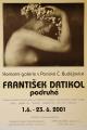František Drtikol podruhé, 2001, plakát A2 z výstavy v Komorní galerii u Schelů s Drtikolovou fotografií L´ETUDE, cena 100.- Kč
